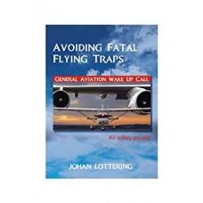 Avoiding Fatal Flying Traps