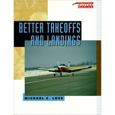 Better Takeoffs and Landings