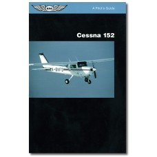 Cessna 152 (ASA - Pilot's Guide)